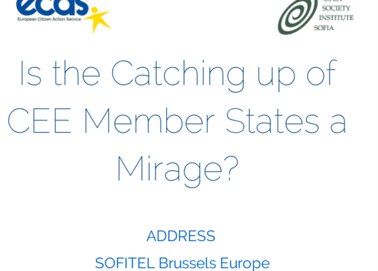"Policy Debate: ""Is The Catching Up Of Central And Eastern Europe (CEE) Member States A Mirage?"""