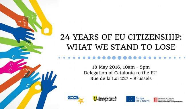 "Save The Date For Our Conference ""24 Years Of EU Citizenship: What We Stand To Lose"" On 18 May"