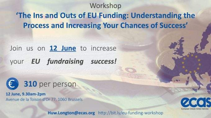 Workshop – 'The Ins And Outs Of EU Funding: Understanding The Process And Increasing Your Chances Of Success'