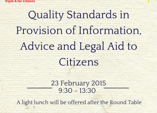 Round Table On Quality Standards In The Provision Of Information, Advice And Legal Aid To Citizens