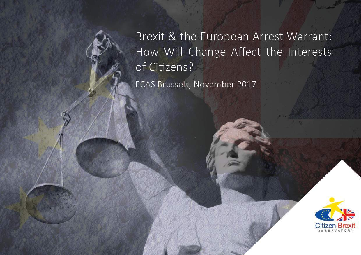 Brexit & The European Arrest Warrant: How Will Change Affect The Interests Of Citizens?