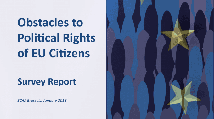 Obstacles To Political Rights Of EU Citizens – Survey Report