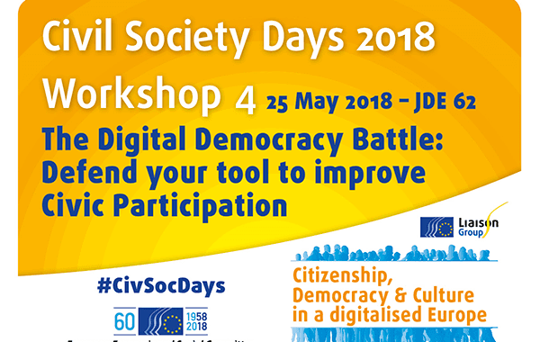 Civil Society Days 2018 – The Digital Democracy Battle: Defend Your Tool To Improve Civil Participation!