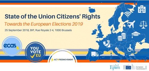 """State Of The Union Citizens' Rights: Towards The European Elections 2019!"" – ECAS' Annual Conference, And Launch Of The YouVoteEU Platform! #SOTUECAS18"