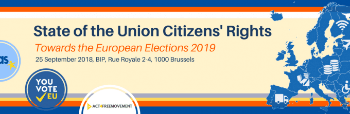 "Save The Date For Our Conference ""State Of The Union Citizens' Rights: Towards The European Elections 2019"" On 25 September"