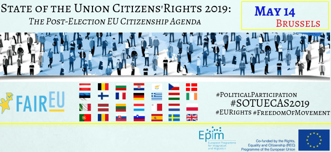 State Of The Union Citizens' Rights 2019: The Post-Election EU Citizenship Agenda
