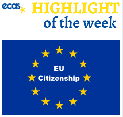 ECAS Highlight Of The Week – Upgrading EU Citizenship For Better Citizen Participation