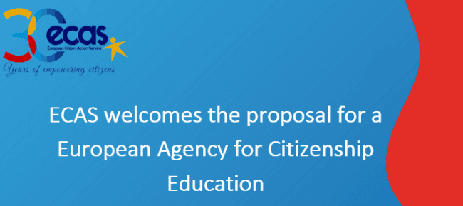 ECAS Welcomes The Proposal For A European Agency For Citizenship Education